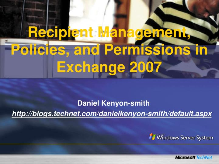 recipient management policies and permissions in exchange 2007 n.