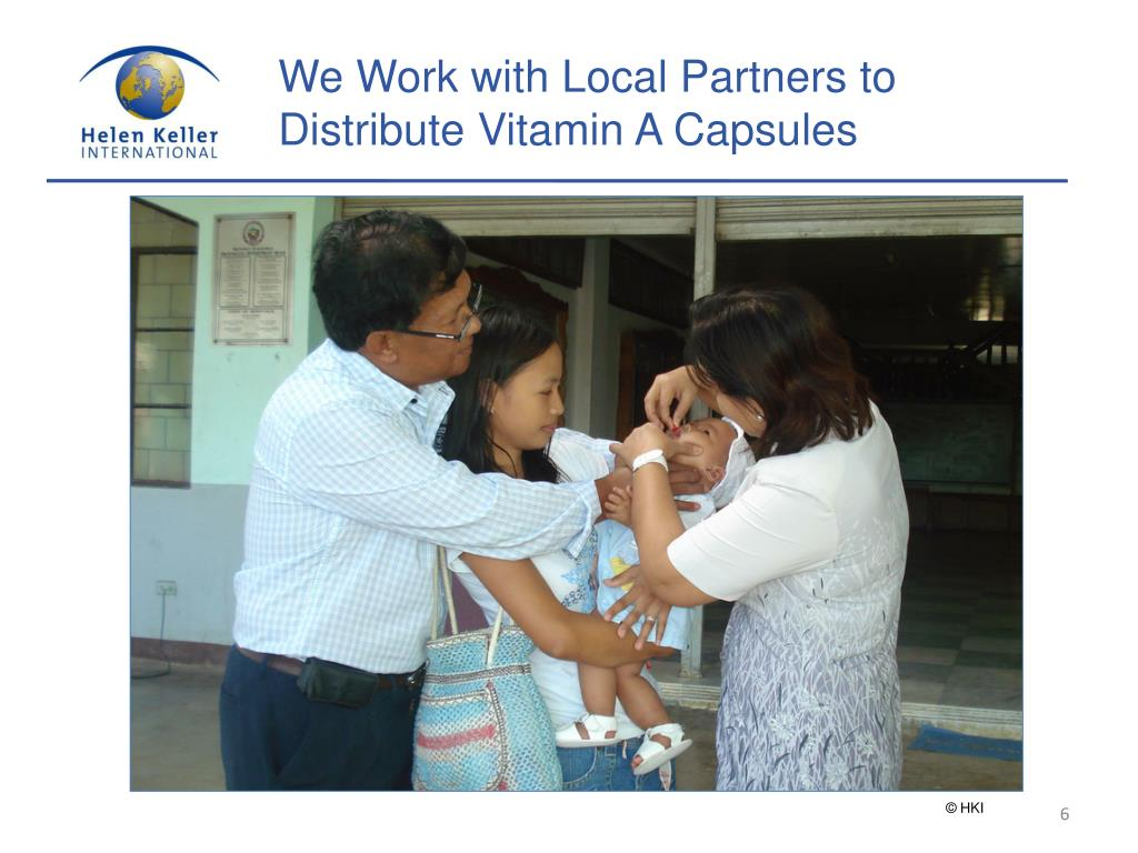 We Work with Local Partners to Distribute Vitamin A Capsules