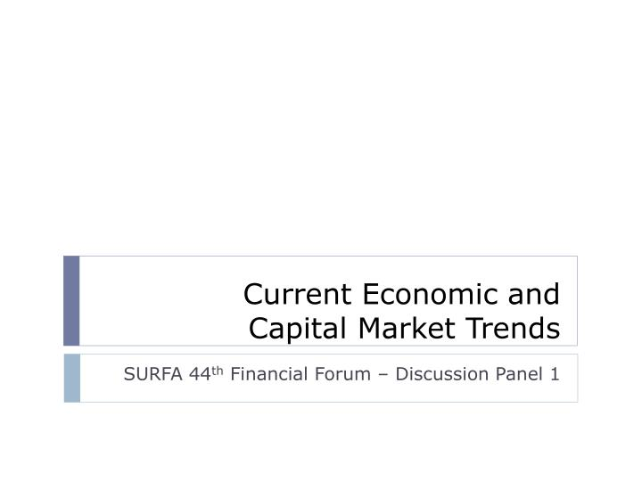 current economic and capital market trends n.