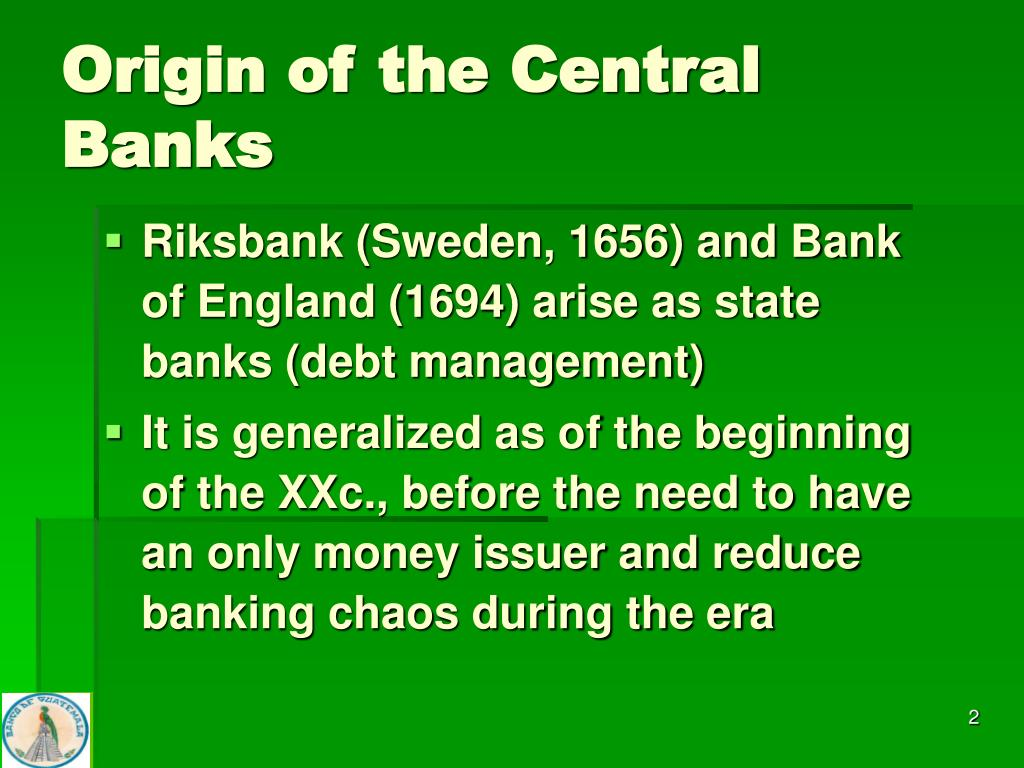Origin of the Central Banks