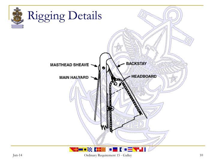 Rigging Details