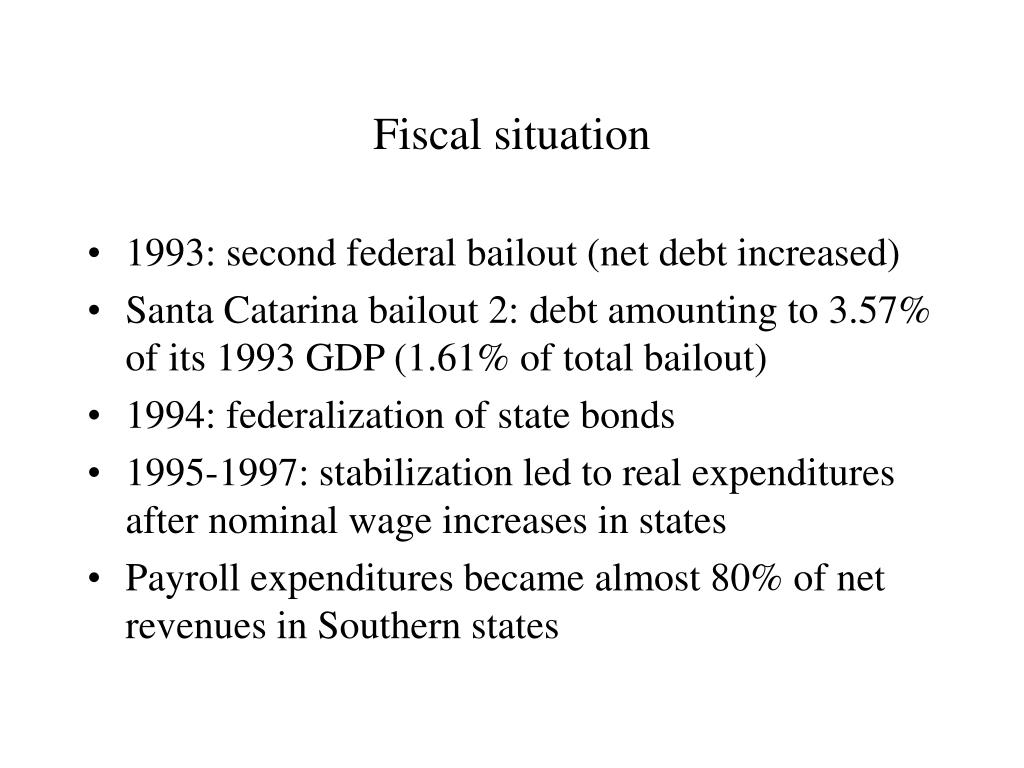 Fiscal situation