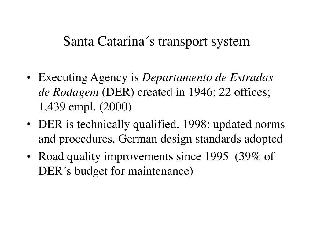 Santa Catarina´s transport system