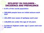 epilepsy in children incidence and prevalence