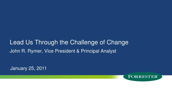 lead us through the challenge of change n.