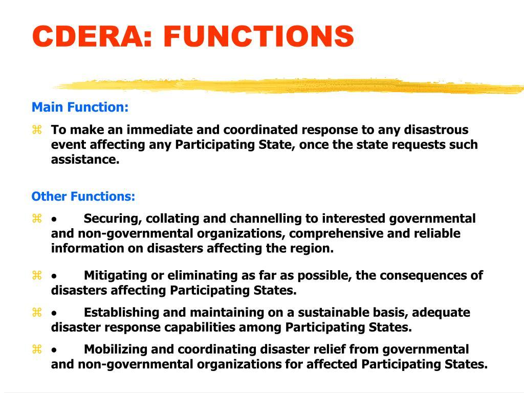 CDERA: FUNCTIONS