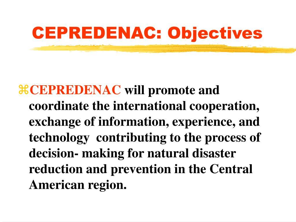 CEPREDENAC: Objectives
