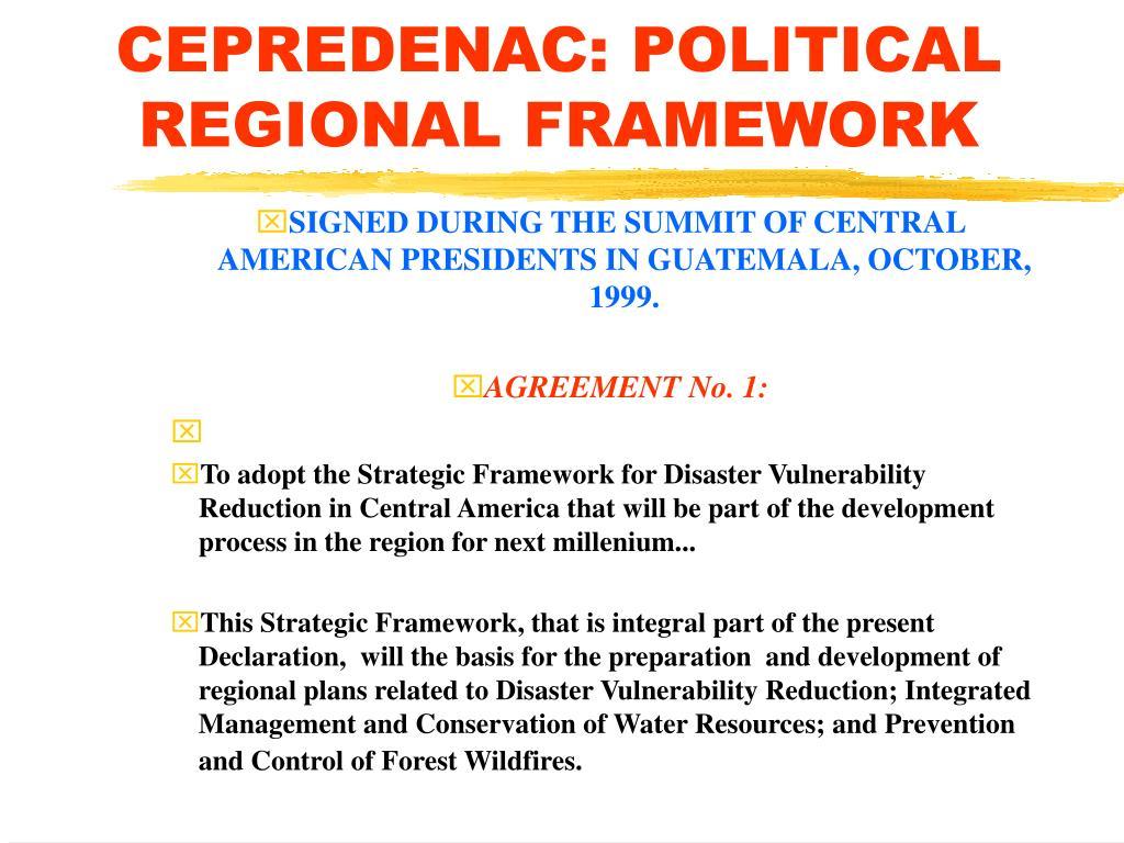 CEPREDENAC: POLITICAL REGIONAL FRAMEWORK
