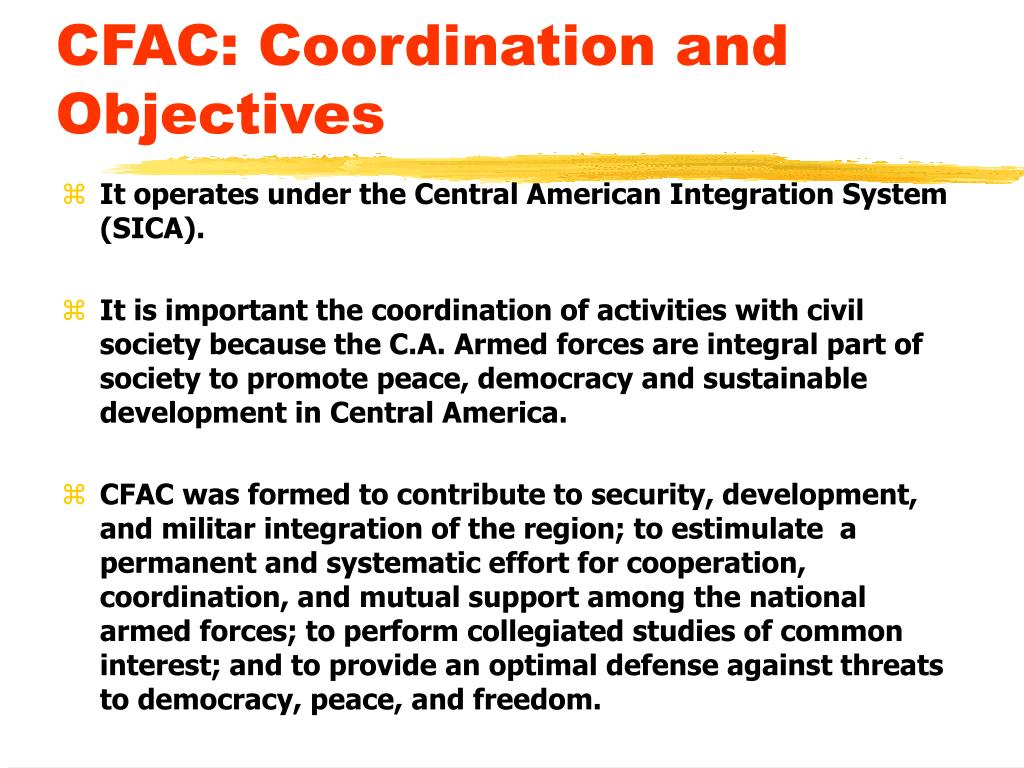 CFAC: Coordination and Objectives
