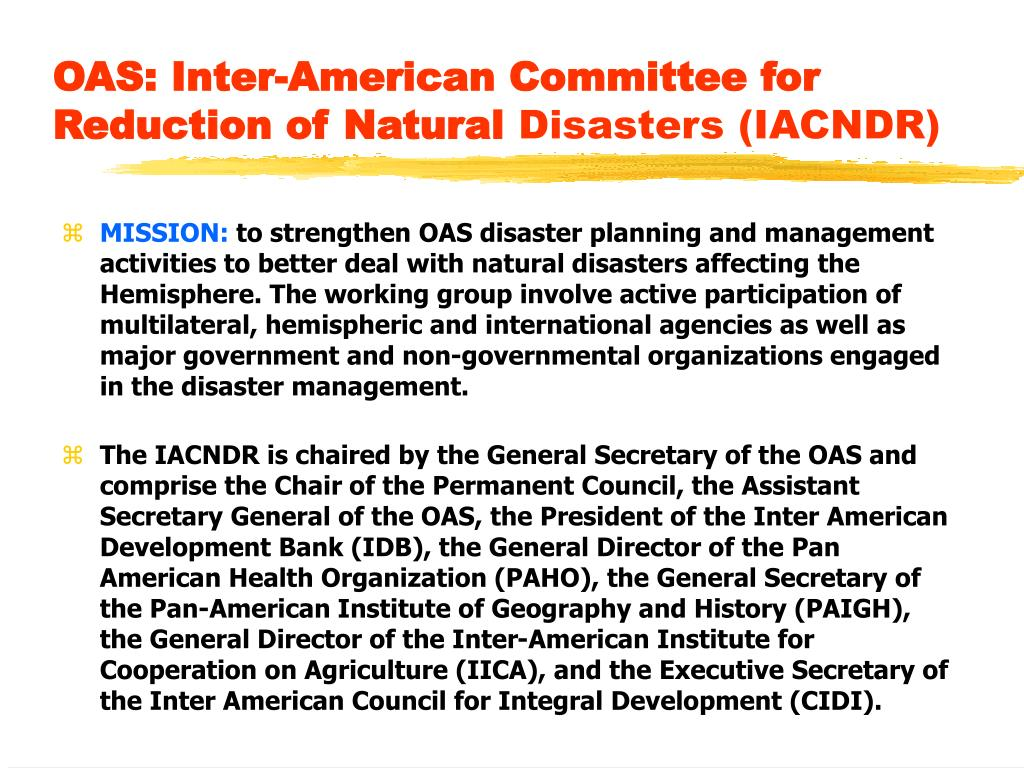 OAS: Inter-American Committee for Reduction of Natural