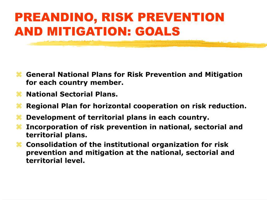 PREANDINO, RISK PREVENTION AND MITIGATION: GOALS