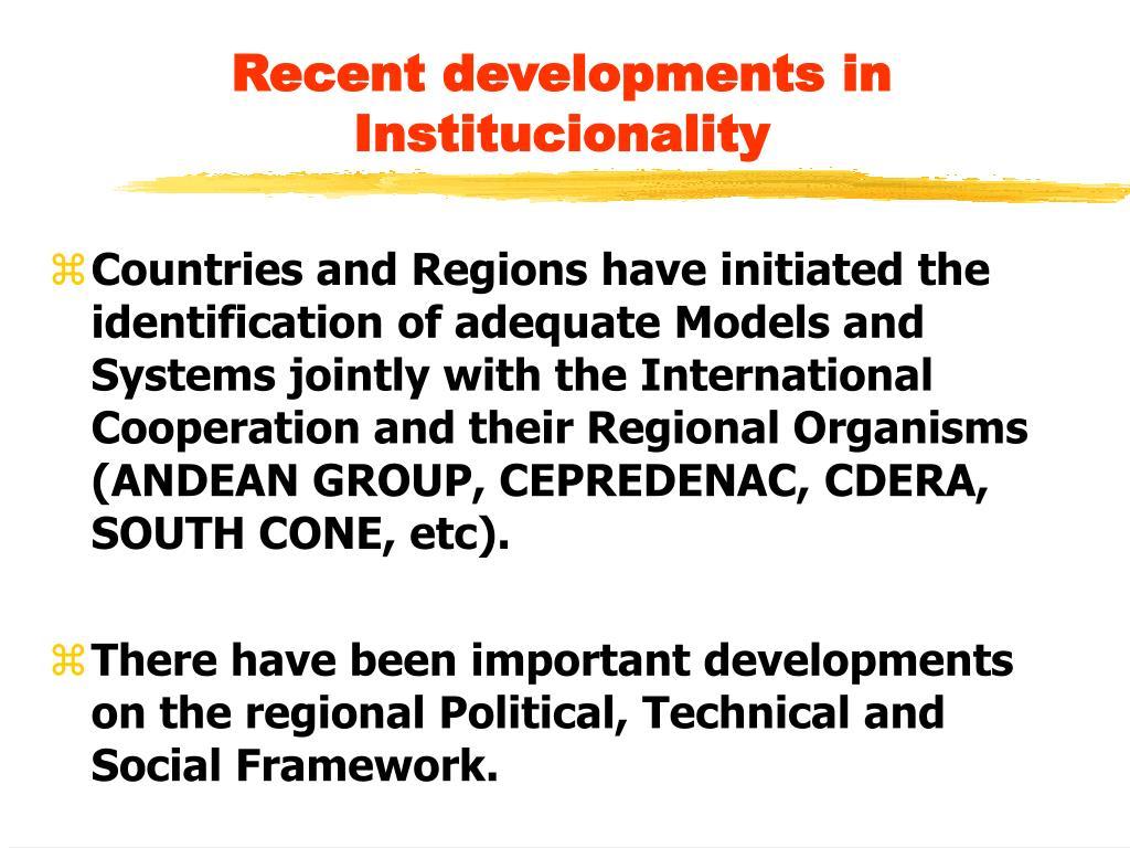 Recent developments in  Institucionality
