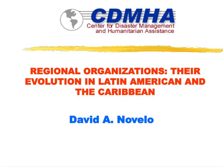Regional organizations their evolution in latin american and the caribbean