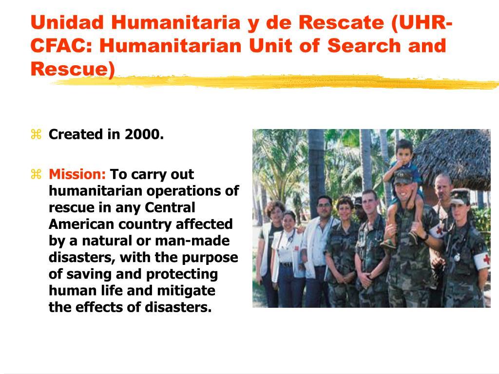 Unidad Humanitaria y de Rescate (UHR-CFAC: Humanitarian Unit of Search and Rescue)