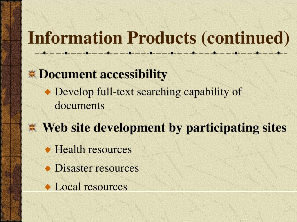 Information Products (continued)