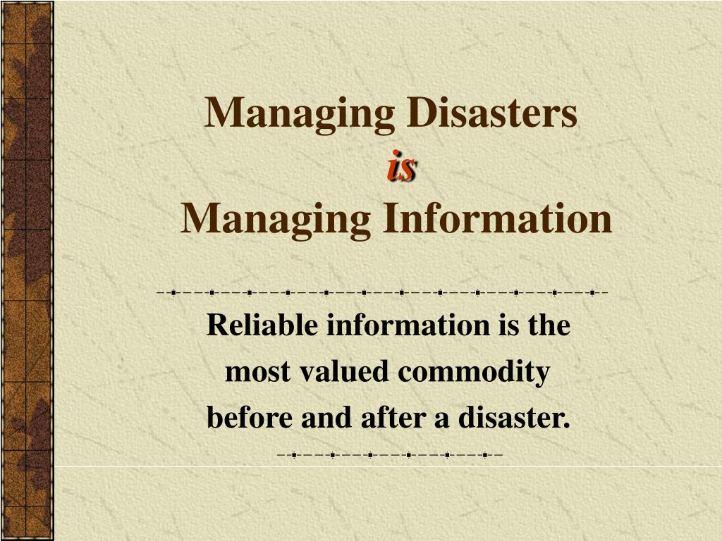 Managing Disasters