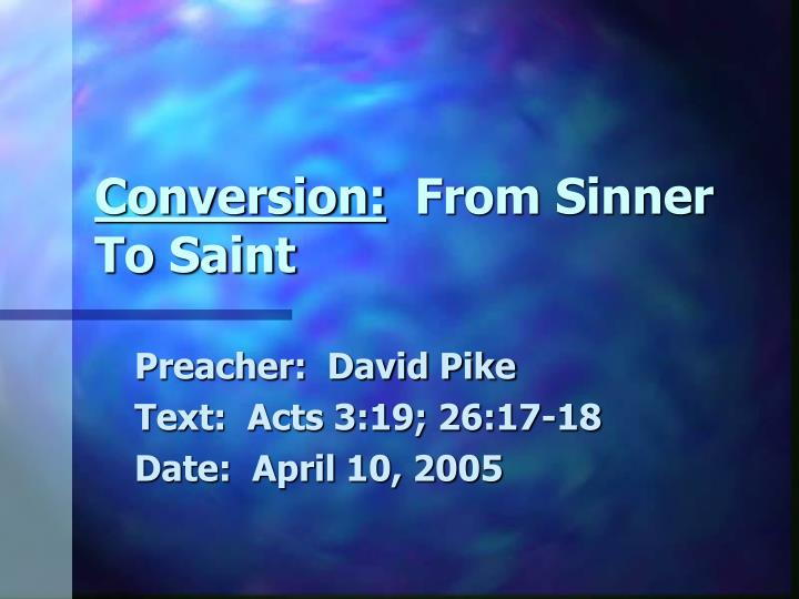 conversion from sinner to saint n.