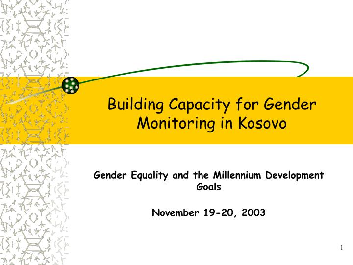 Building capacity for gender monitoring in kosovo