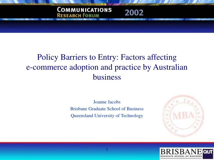policy barriers to entry factors affecting e commerce adoption and practice by australian business n.