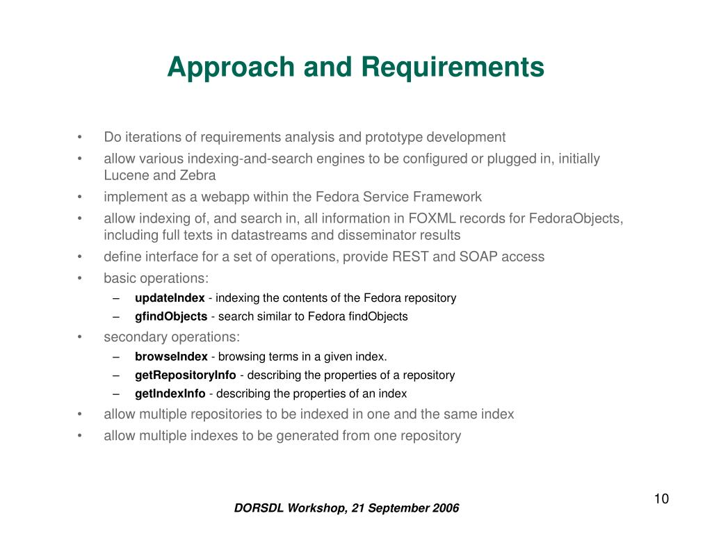 Approach and Requirements