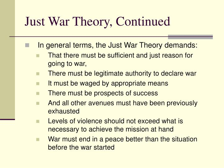 Just war theory continued