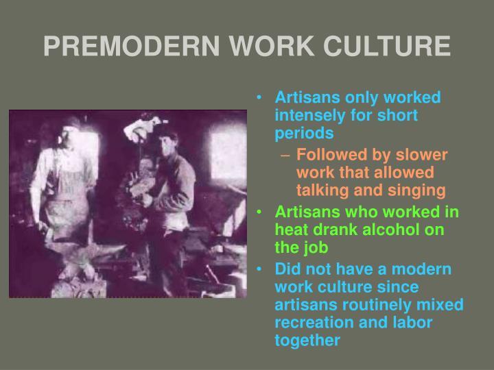 Premodern work culture