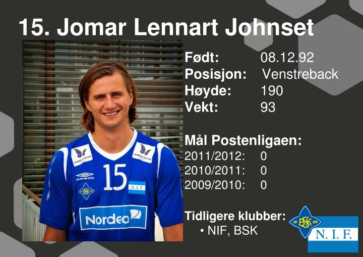 15. Jomar Lennart Johnset