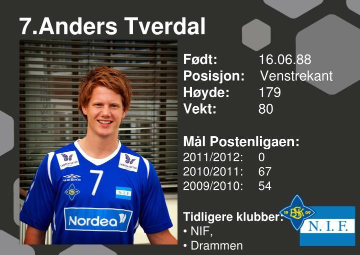 7.Anders Tverdal