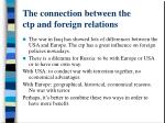 the connection between the ctp and foreign relations
