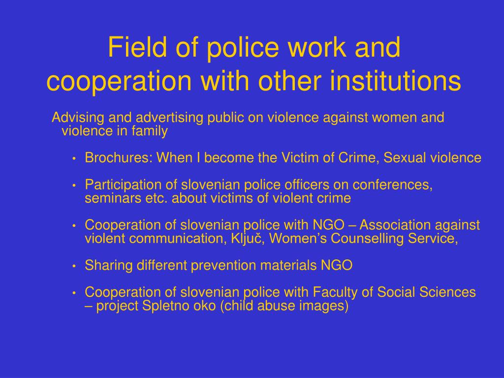 Field of police work and cooperation with other institutions