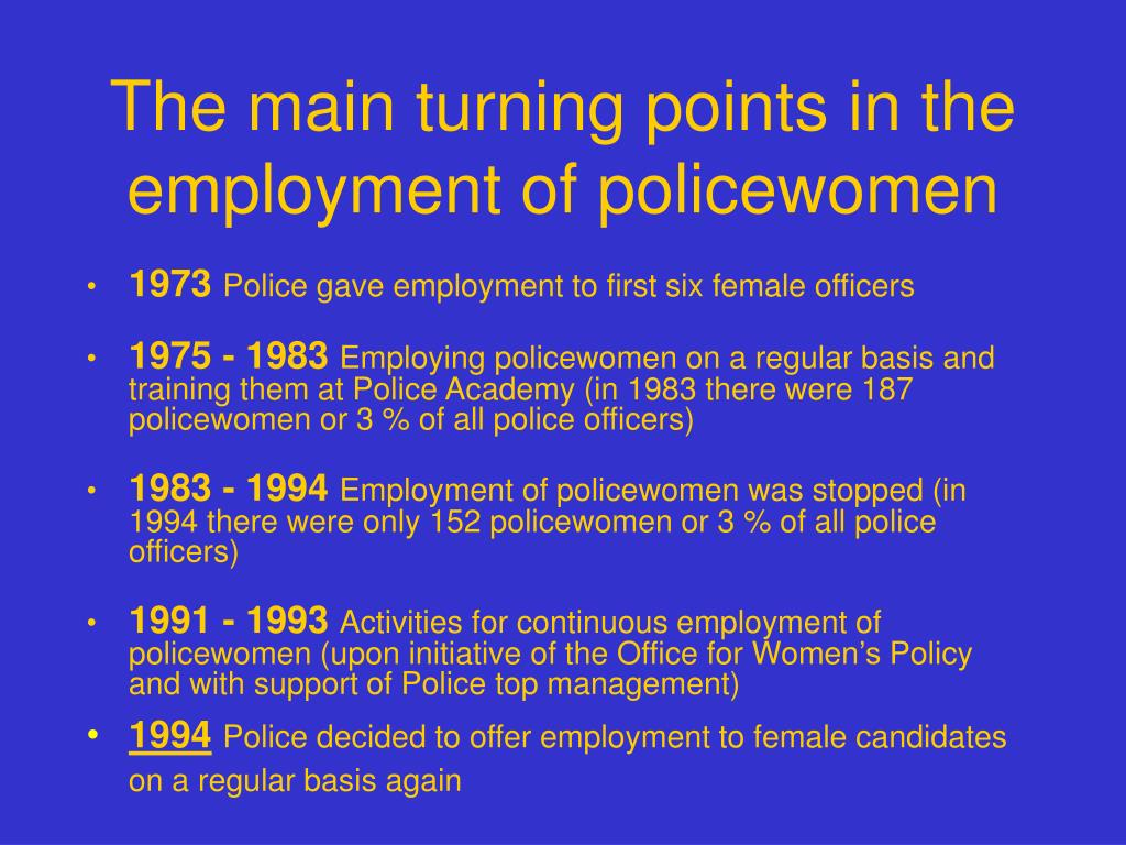 The main turning points in the employment of policewomen