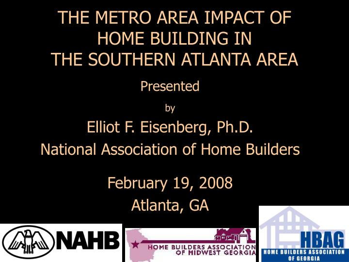 the metro area impact of home building in the southern atlanta area n.