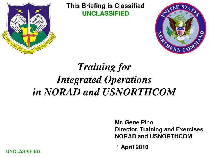 training for integrated operations in norad and usnorthcom n.