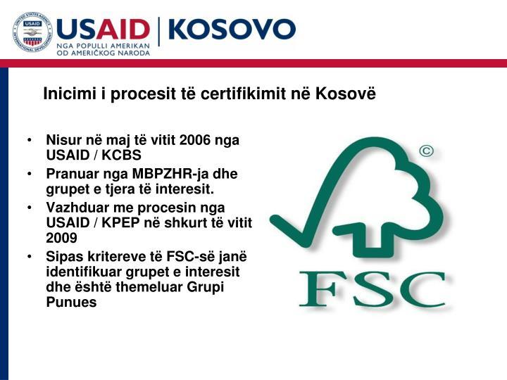 Inicimi i procesit t certifikimit n k osov