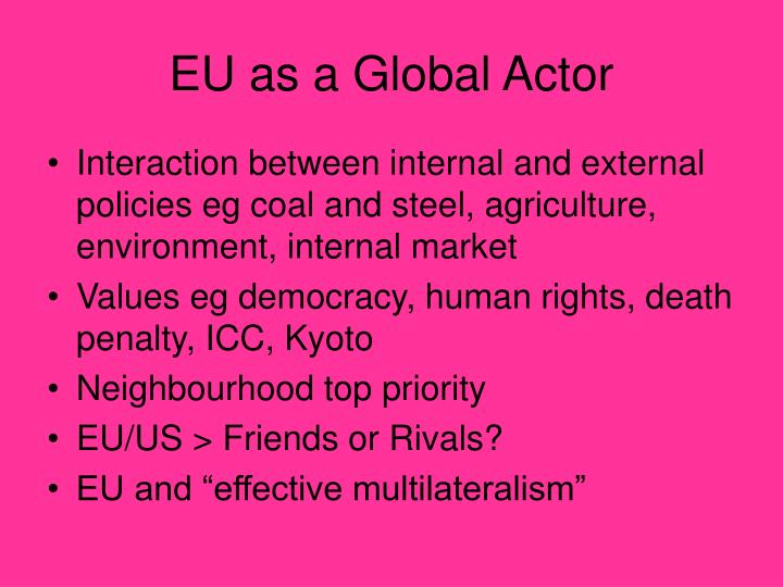 Eu as a global actor
