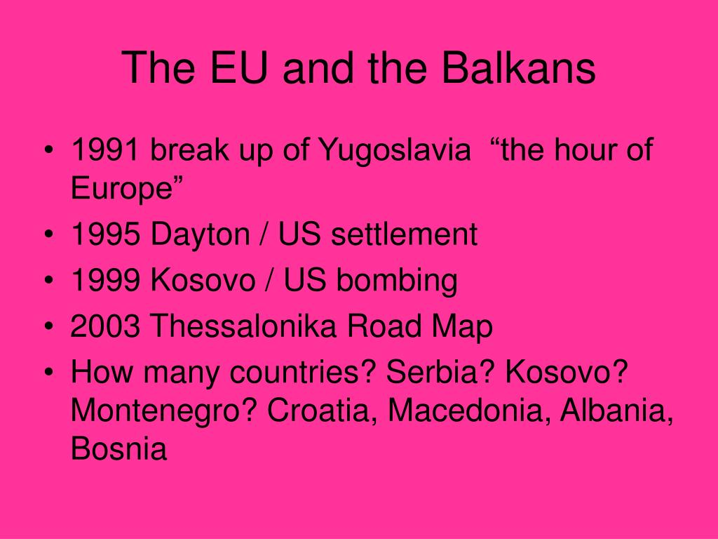 The EU and the Balkans