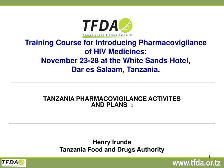 Training Course for Introducing Pharmacovigilance of HIV Medicines: