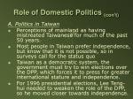 role of domestic politics con t