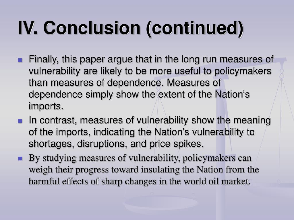 IV. Conclusion (continued)
