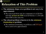 relaxation of this problem