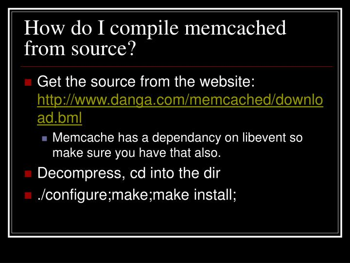 How do I compile memcached from source?