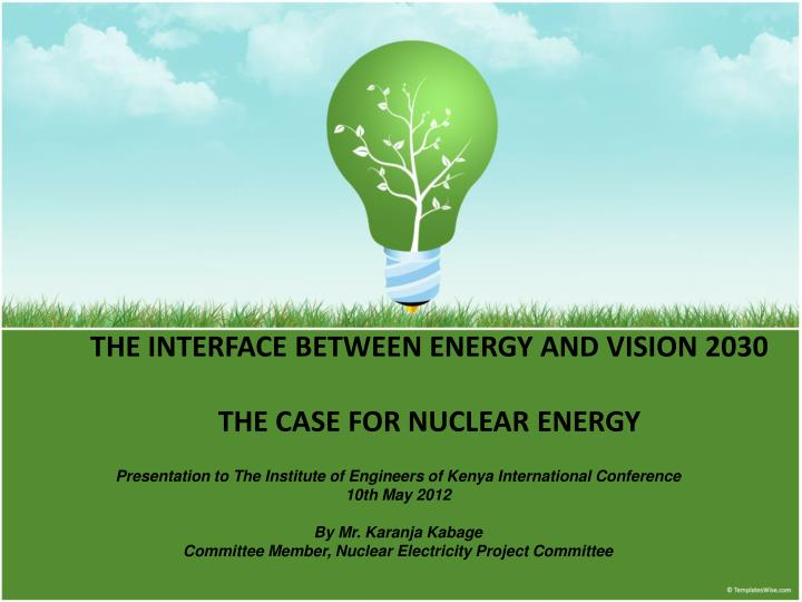 the interface between energy and vision 2030 the case for nuclear energy n.