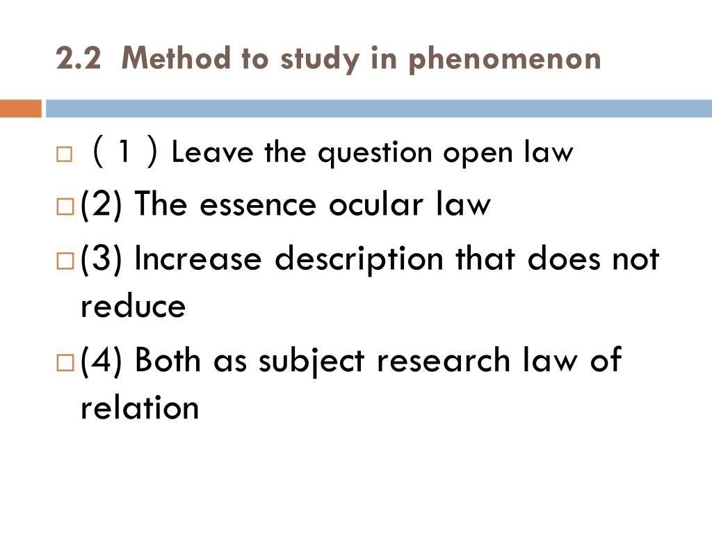 2.2  Method to study in phenomenon