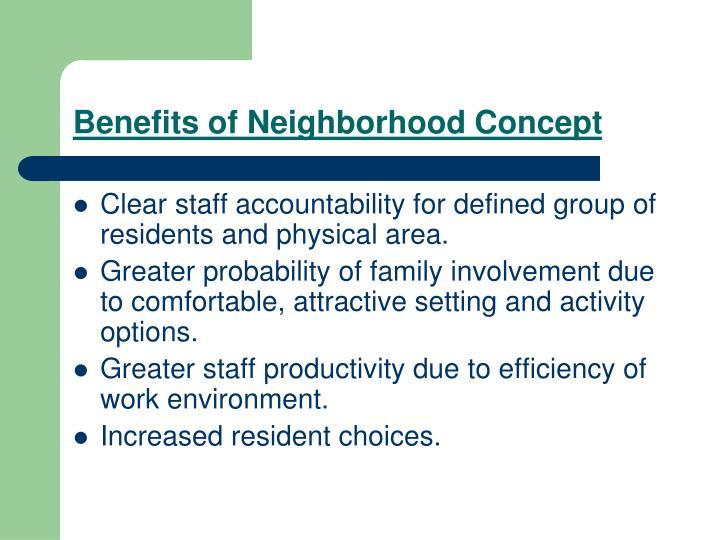 Benefits of Neighborhood Concept