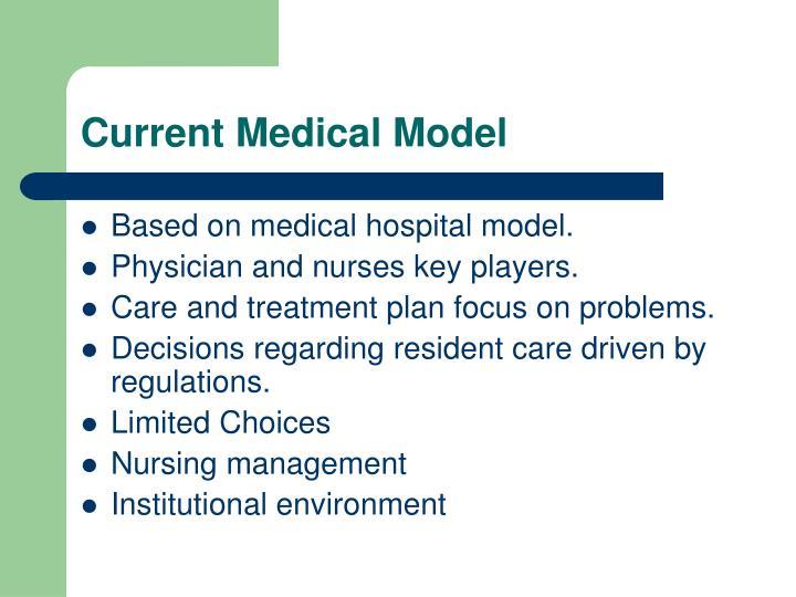 Current medical model