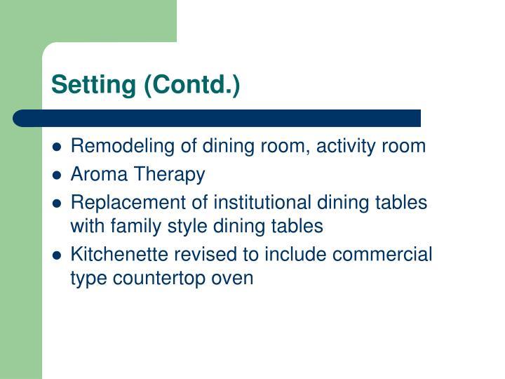 Setting (Contd.)