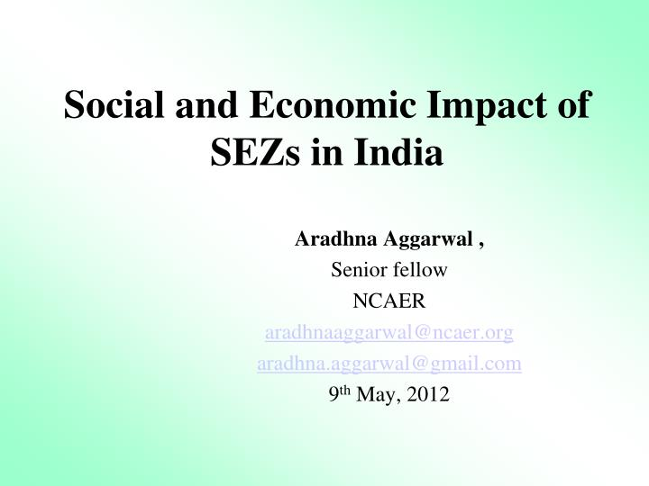 social and economic impact of sezs in india n.