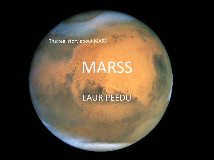 The real story about MARS