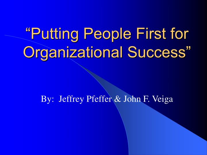 putting people first for organizational success n.