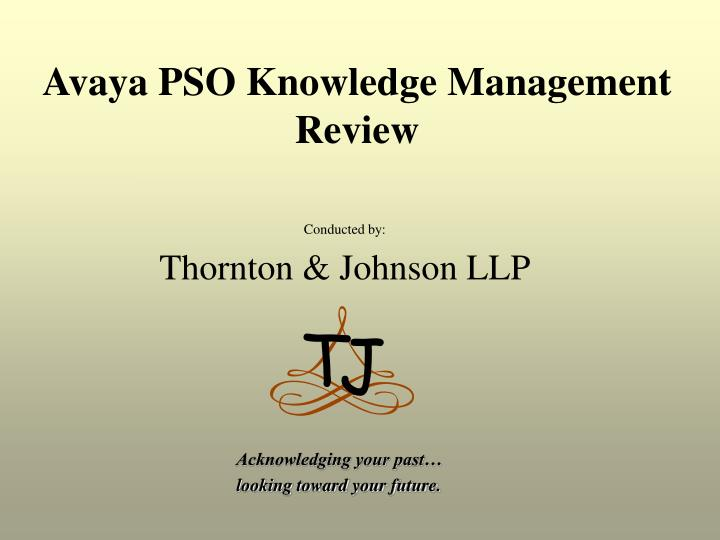 Conducted by thornton johnson llp